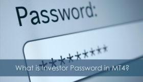 Qu'est-ce que le mot de passe de l'investisseur dans MT4 et comment le modifier?