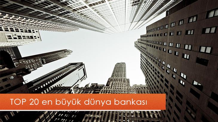 Toplam aktiflerine göre 2019'da top 20 en büyük dünya bankası